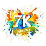 7k followers. Splash paint inscription. 7k, seven thousand followers. Splash paint inscription Vector Illustration
