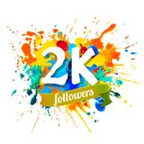 2k followers. Splash paint inscription. 2k, two thousand followers. Splash paint inscription vector illustration
