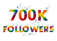 700K seven hundreds thousand followers. Vector thanks design template for network friends and followers Stock Photography