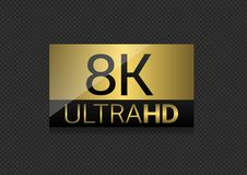 8K Ultra HD label. High resolution and definition Stock Photography