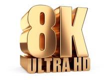 8K Ultra HD sign. Highest definition TV resolution. 3d illustration over white background royalty free illustration