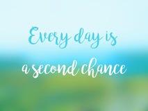 Każdy dzień jest drugiej szansy wycena inspiracyjnym kartą zdjęcia stock