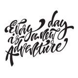 Każdy dzień jest nowym adventire Ręcznie pisany nowożytny szczotkarski literowanie również zwrócić corel ilustracji wektora zdjęcie royalty free