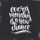 Każdy Poniedziałek jest Nowym szansą Ręka rysujący typografia plakat Obraz Stock