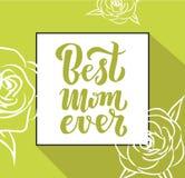 Kaart van de de vakantiegroet van het citaat de Beste mamma ooit Uitstekende Vectorillustratie voor moeder` s dag Het moderne han vector illustratie