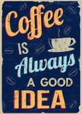 Kaffe är alltid en retro affisch för bra idé stock illustrationer