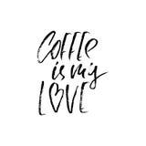 Kaffe är min förälskelse Modernt torka borstebokstäver Kaffecitationstecken Skriftlig design för hand Kaféaffisch, tryck, mall Ve stock illustrationer
