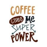 Kaffe ger mig supermakten Dekorativ hand dragen bokstäver, bokstav, citationstecken stock illustrationer