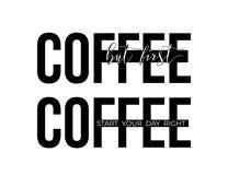 Kaffeekonzept-Vektorillustrationen Aber erster Kaffee und beginnen Ihre Tagesrechtzitate auf Wort des schwarzen Kaffees Lizenzfreies Stockbild