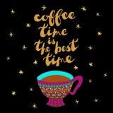 Kaffeetasse und Phrase: Kaffeezeit beträgt die beste Zeit Stockfoto