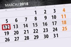 Kalendarzowy strona rok 2018 miesięcy Marzec data 12 Zdjęcia Stock