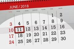 Kalender, Tag, Monat, Geschäft, Konzept, Tagebuch, Frist, Planer, Zustandsfeiertag, Tabelle, Farbillustration, 2018, am 11. Juni Lizenzfreie Stockbilder