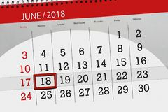 Kalender, Tag, Monat, Geschäft, Konzept, Tagebuch, Frist, Planer, Zustandsfeiertag, Tabelle, Farbillustration, 2018, am 18. Juni Stockfotografie