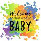 Kalligrafibokstäver av välkomnandet till världen behandla som ett barn i svart på färgrik bakgrund royaltyfri illustrationer