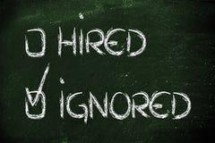 Kandidat ignoriert: negatives Rekrutierungsprozessergebnis Lizenzfreie Stockfotos