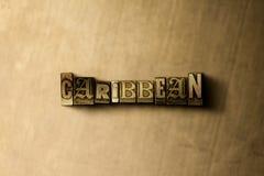 KARIBISCH - Nahaufnahme der grungy Weinlese setzte Wort auf Metallhintergrund lizenzfreie abbildung