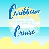 Karibische Kreuzfahrtlinien Plakat Moderne beschriftende Fahne Schablone der touristischen Agentur der Kreuzfahrtschiffe Postkart lizenzfreie abbildung