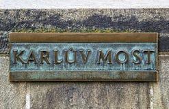 Karluv Most name plate of Charles Bridge. Stock Image