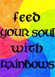 Karmi twój duszę z tęczami Obrazy Stock