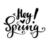 Kartka z pozdrowieniami z zwrotem: Hej wiosna Wektor odosobniona ilustracja: szczotkarska kaligrafia, ręki literowanie inspiracyj Zdjęcia Royalty Free