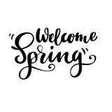 Kartka z pozdrowieniami z zwrotem: Mile widziany wiosna Wektor odosobniona ilustracja: szczotkarska kaligrafia, ręki literowanie Obrazy Royalty Free