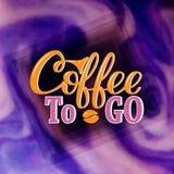 kawa idzie Pociągany ręcznie literowanie dla druków, plakaty, menu projekt, sztandary, stikers Kawowy literowanie logo Obraz Royalty Free