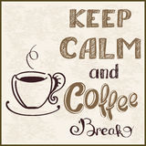 Keep calm background. Keep calm and coffee break, vector illustration Stock Image
