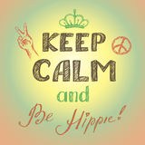 Keep calm and be hippie poster Royalty Free Stock Image