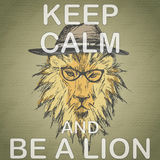 Keep calm and be a lion Stock Photography