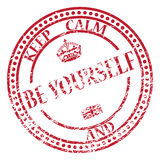 Keep Calm And Be Yourself Stamp. A keep calm and be yourself stamp isolated on a white background Royalty Free Stock Image