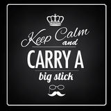 Keep Calm big stick saying Royalty Free Stock Photos