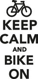 Keep calm and bike on Stock Images