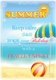 Keep calm and book your holiday. Summer poster for travel agencies. Tourism advertising printout template for travel agency: Keep kalm and book your holiday with Royalty Free Stock Images