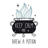 Keep calm and brew a potion. Vector witch magic design print with text. Hand drawn, doodle, sketch magician illustration. Witchcraft symbols. Perfect for vector illustration