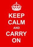 Keep Calm and Carry On Stock Photos