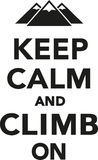 Keep calm and climb on. With mountains Stock Photo