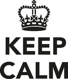 Keep calm with crown. Vector royalty free illustration