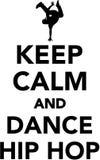 Keep calm and dance hip hop. Vector Royalty Free Stock Photo