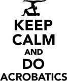Keep calm and do Acrobatics Royalty Free Stock Photography