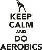 Keep calm and do aerobics. Icon Royalty Free Stock Images