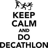 Keep calm and do decathlon Royalty Free Stock Photography