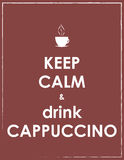 Keep calm and drink cappuccino Stock Image
