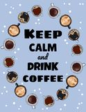 Keep calm and drink coffee poster. Cups of coffee ornament. Hand drawn cartoon style cute postcard vector illustration