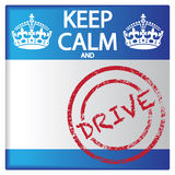 Keep Calm And Drive Badge. A keep calm and drive badge isolated on a white background Royalty Free Stock Photography
