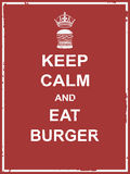 Keep calm and eat burger. Poster for food campaign vector design Royalty Free Stock Photos