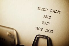 Keep calm and eat hot dog