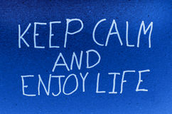 Keep calm and enjoy life Stock Photo