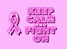 Keep calm and fight on breast cancer stock photography