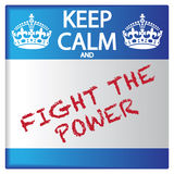 Keep Calm And Fight The Power Sticker. A keep calm and fight the power sticker isolated on a white background Royalty Free Stock Images