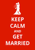 Keep Calm and Get Married Royalty Free Stock Image